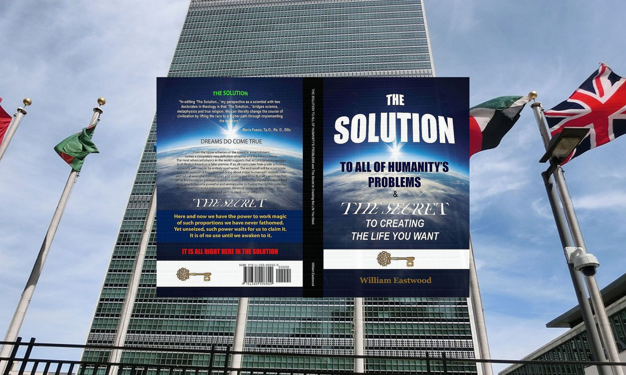 The-solution-to-all-of-humanity's-problems-&-the-secret-to-creating-the-life-you-want-book-by-William-Eastwood-2400