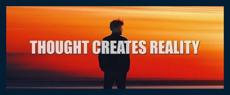 thought-creates-reality-how-your-thoughts-create-physical-reality-everything-icon-2-740