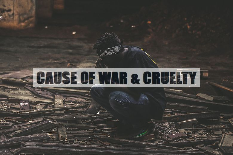 cause-of-violence-war-terrorism-crime-cruelty-780