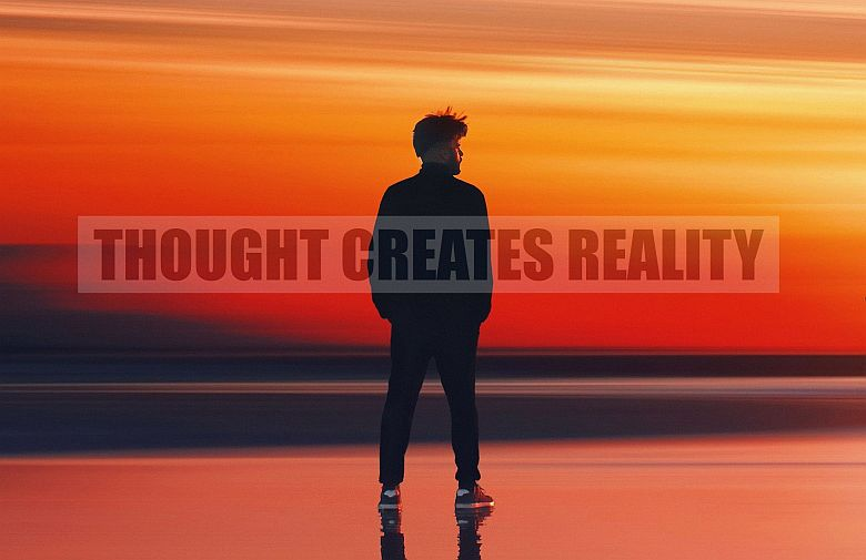 Thought-creates-reality-m-780