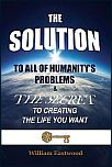 What-is-the-solution-to-humanitys-mankinds-problems-book-the-solution-to-all-of-humanitys-problems-100