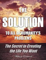 The-solution-to-all-humanitys-problems-William-Eastwood-books-eBooks-metaphysics-manifesting-77-160