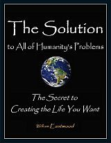 160-William-Eastwood-eBook-The-Solution-to-all-of-Humanity's-Problems-your-answers-in-life-160