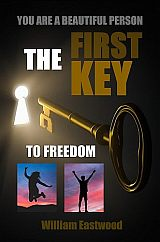 The-first-key-to-freedom-from-all-problems-limitations-William-Eastwood-8-160