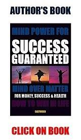 How-do-i-use-my-mind-over-matter-power-to-succeed-get-rich-160