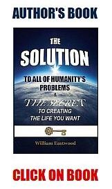 What-are-is-the-solutions-answers-to-all-humanitys-war-poverty-crime-problems-162