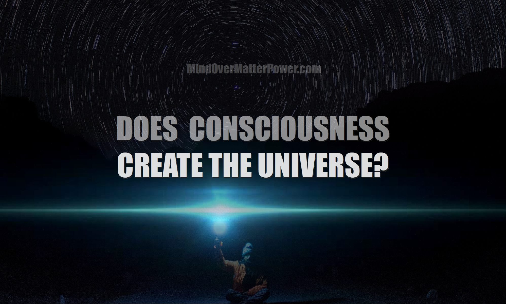 what-is-reality-made-of-are-objects-solid-real-or-energy-does-consciousness-create-the-physical-universe