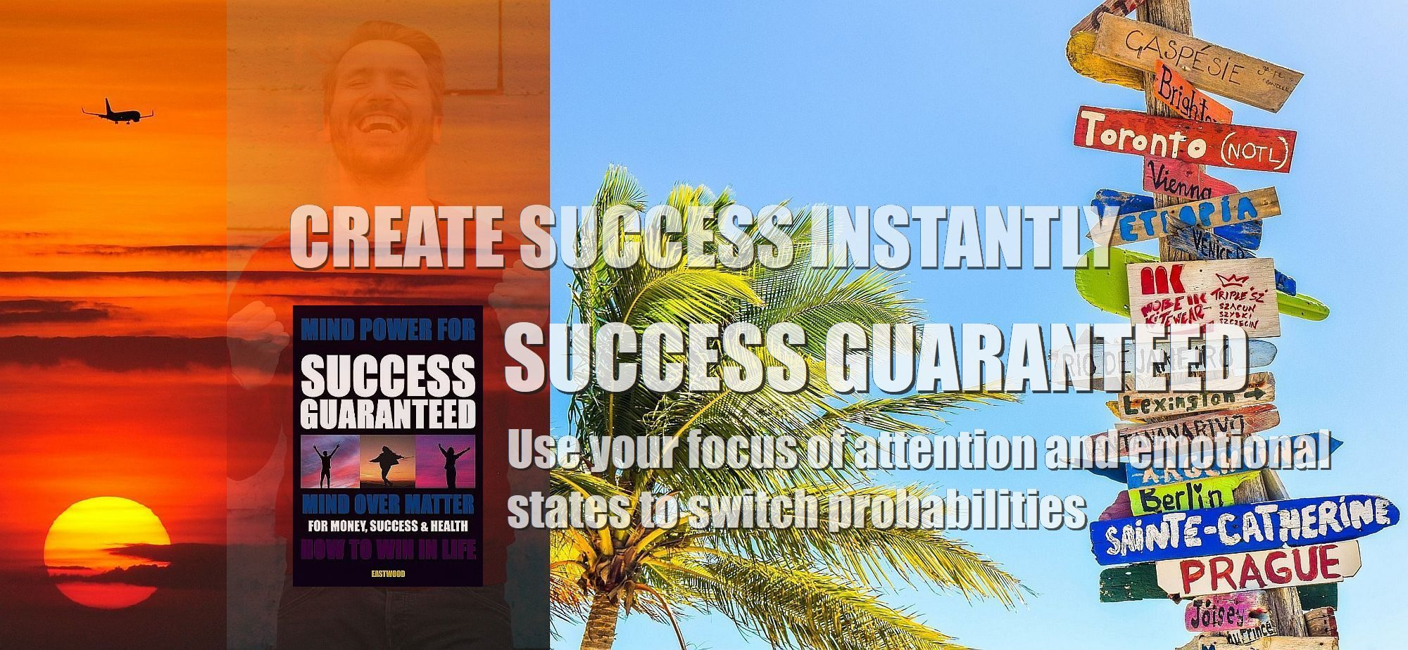 create-success-instantly-how-do-i-use-my-mind-over-matter-mind-power-to-succeed-make-money-2000