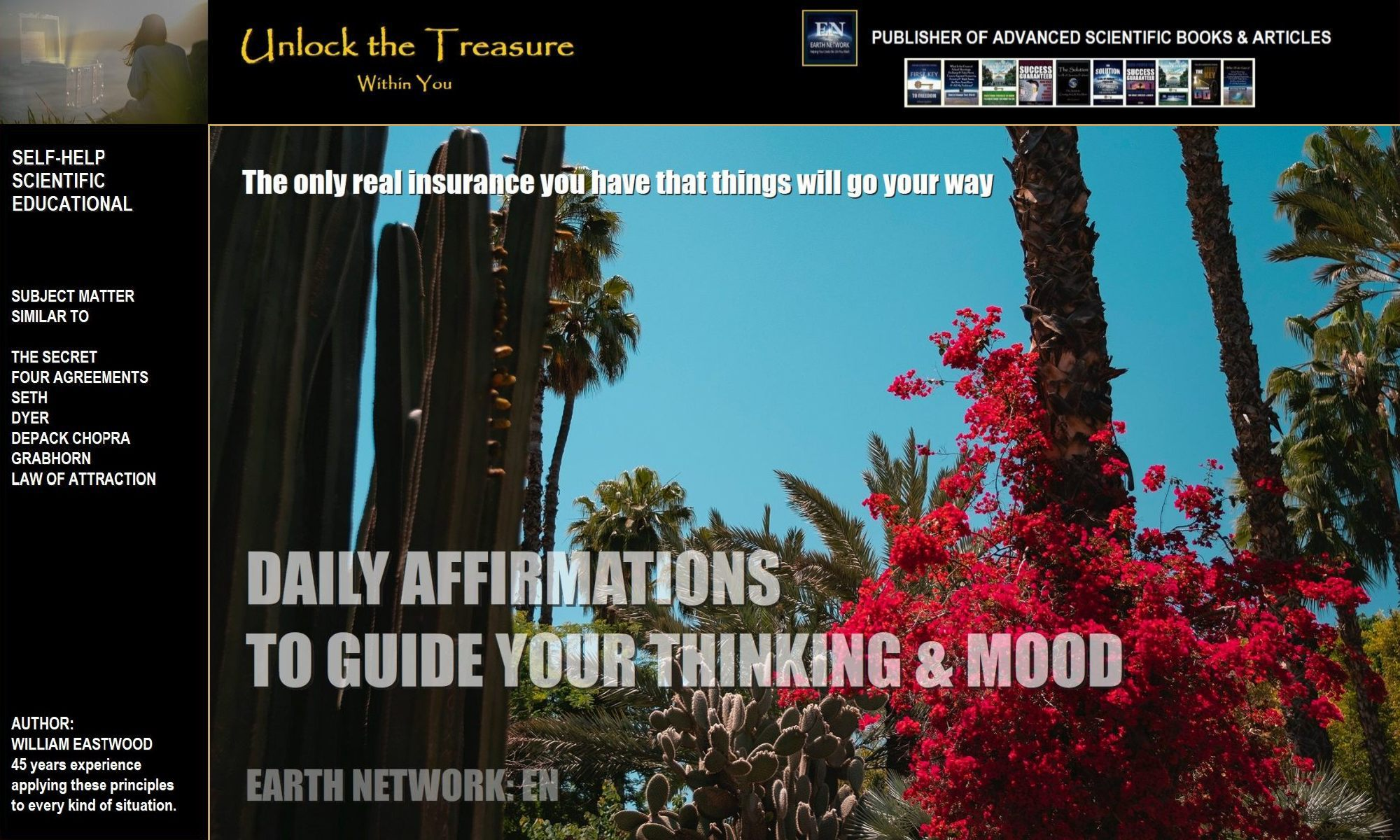 Gorgeous flowers in desert accentuate the positive affirmations given here