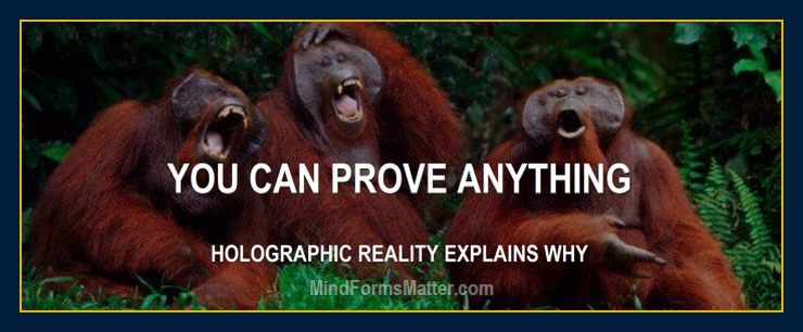 Holographic reality explains why-you-can-prove-anything-fake-news-diet-works-food-good-for-you