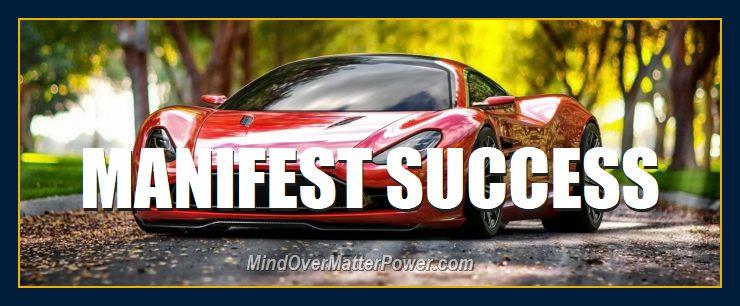 Austin Martin Ferrari depicts success manifesting using principles, imagination, positive desire, willpower.