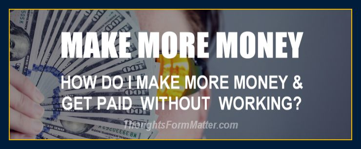 how-do-can-i-make-money-how-can-do-i-get-paid-without-working-hard-job