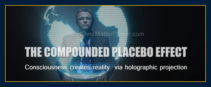 your-world-is-your-creation-you-can-have-anything-you-want-placebo-effect